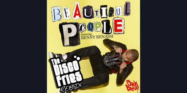 Beautiful People (Disco Fries Remix)