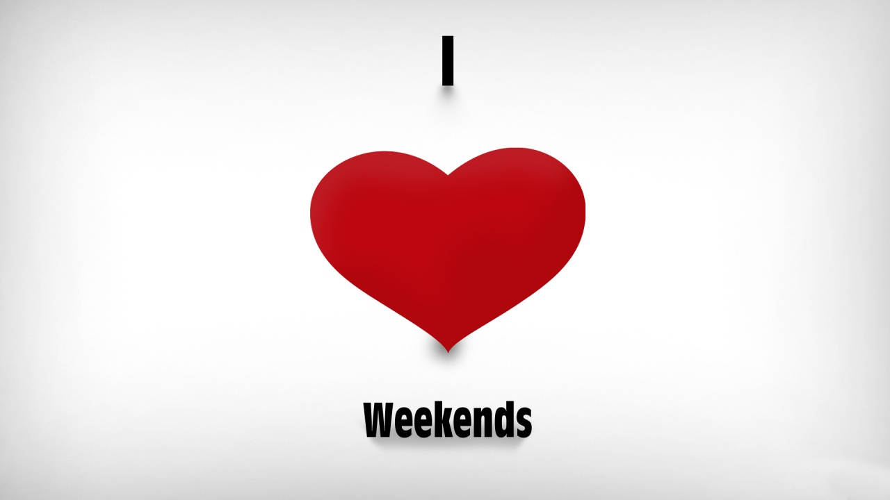 i-love-weekends-1280x720