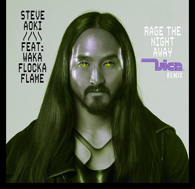rage-the-night-away-vice-remix-steve-aoki-wacka-flocka-flame