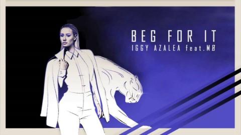 Iggy Azalea Ft. MO - Beg For It