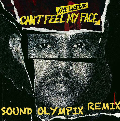 the weeknd remix I can't feel my face