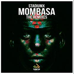 Stadiumx - Mombasa (Fluex Remix)