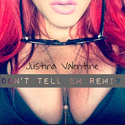 Justina Valentine  Dont Tell Em (Remix)