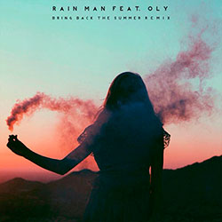 Rain Man Bring Back The Summer (Not Your Dope Remix)