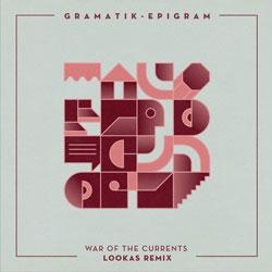 Gramatik - War Of The Currents (Lookas Remix)