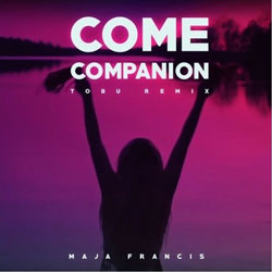 Maja Francis - Come Companion (Tobu Remix)
