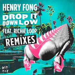 Henry Fong feat. Richie Loop - Drop it Down Low (BrainDeaD Remix)