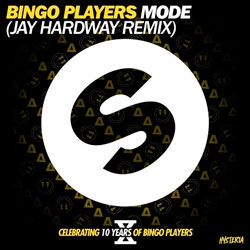 Bingo Players - Mode (Jay Hardway Remix)