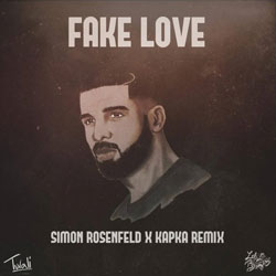 Drake – Fake Love (Simon Rosenfeld and Kapka Remix)