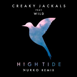 Creaky Jackals feat. WILD – High Tide (Nurko Remix)