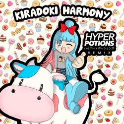 MYLK – Kiradoki Harmony (Hyper Potions Remix)