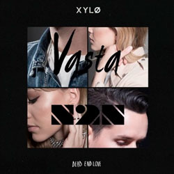XYLO - Dead End Love (Vasta and N2N Remix)