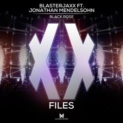 Blasterjaxx feat. Jonathan Mendelsohn - Black Rose