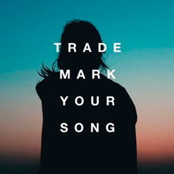 Trademark - Your Song (Clean Bandit and Zara Larsson and Galantis and Hook N Sling and BRKLYN)