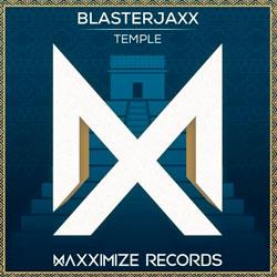 Blasterjaxx - Temple (Original Mix)