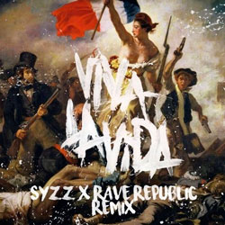 Coldplay - Viva La Vida (Syzz and Rave Republic Remix)