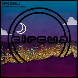 Fransis Derelle feat. Lisa Cimorelli – Hollywood Dream
