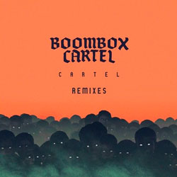 Fresh Remixes of Boombox Cartel (Three Remixes)