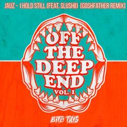 Jauz and Crankdat feat. Slushii - I Hold Still (Goshfather Remix)