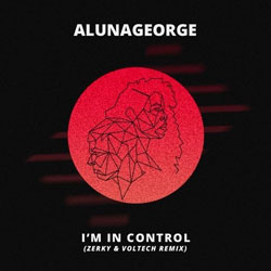 AlunaGeorge feat. Popcaan - I'm In Control (Zerky and Voltech Remix)